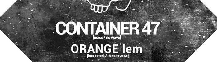 Container 47 + Orange Lem @Wave