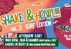 Shake & Howl 2- Surf Edition - Monotapes Live! @Wave