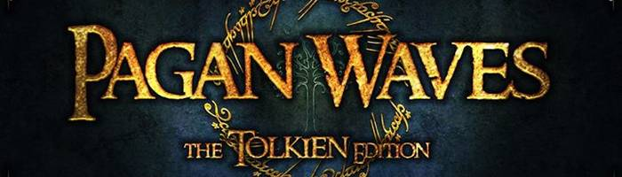 Pagan Waves - The Tolkien Edition