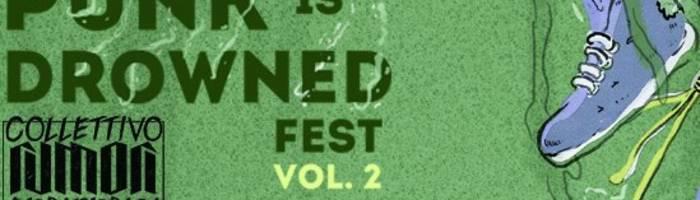Punk Is Drowned Fest vol.2
