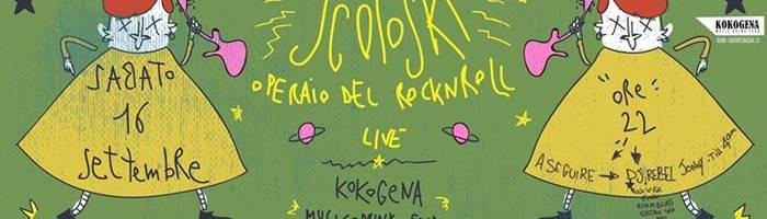 LIVE at KOKOGENA_Scoposky Operaio del Rock'n'Roll + DjRebelJonny