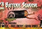 Batterie Scariche Festival di chiusura stagionale