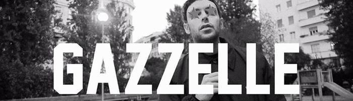 Gazzelle LIVE - Sabato 30 Settembre - Dejavù
