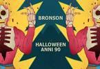 Halloween Anni 90 - Bronson, Ravenna