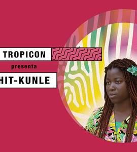 Tropicon > Hit-Kunle