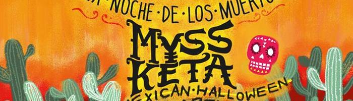 MYSS KETA live / Mexican Halloween Party at Covo Club