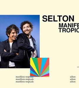 Selton - Manifesto Tropicale tour all'OFF