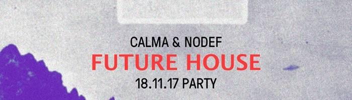 Future House Party/Calma-Nodef@Terminal