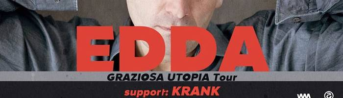 EDDA // Graziosa Utopia Tour - support: Krank