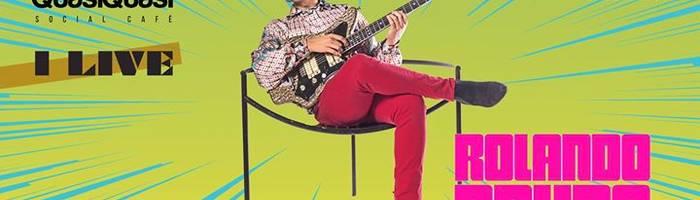 Al QQ : Rolando Bruno - i Live con SAMBA presents