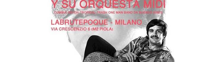 Rolando Bruno Y Su Orquesta Midi LIVE a Labrutepoque