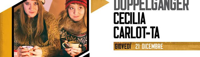 DOPPELGANGER (CECILIA+ CARLOT-TA) live@Piccadilly