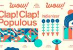 WOW ↠ roba fresca a milano | Clap! Clap! • Populous • Indianizer