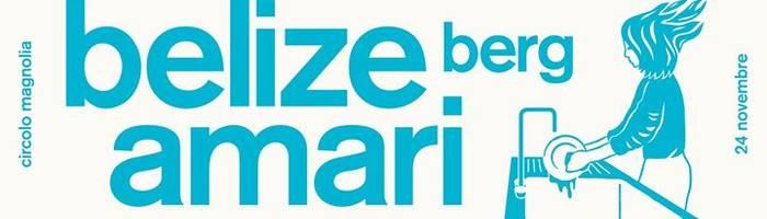 WOW ↠ roba fresca a milano | Belize • Amari • Berg