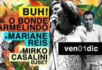 BUH! presenta O Bonde Carmelindo e Mariane Reis