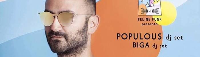 FELINE FUNK - Populous + Biga dj set