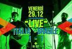 Italia Brasile 1-1: musica live e dj set.