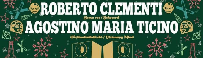 Roberto Clementi, Agostino Maria Ticino @ Terminal MC