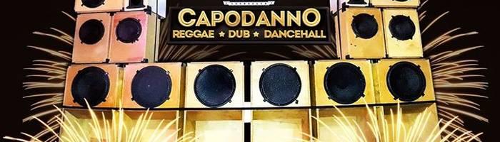 Capodanno 2018 Reggae, Dub, DanceHall **2 sale**