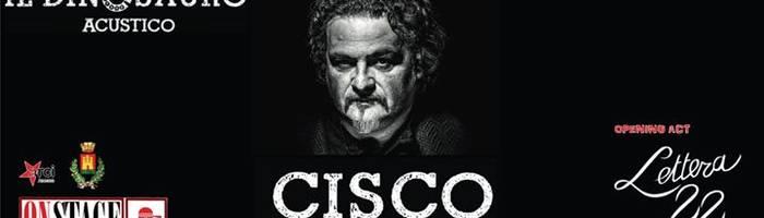 ★Cisco In Concerto★* opening Lettera22 /Onstage Castelfidardo