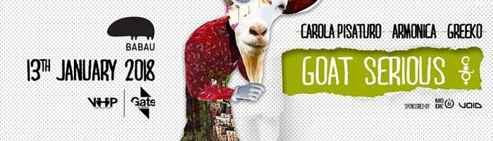 Gate Clubbing meets Goat Serious w/ Carola Pisaturo & many more