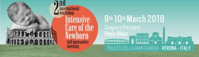 2nd International Workshop - Intensive Care of the Newborn