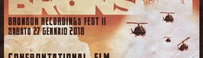 Bronson Recordings Fest II - Bronson, Ravenna