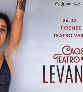 Levante - Caos in Teatro Tour 2018 - Firenze