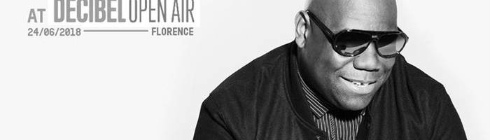 Carl Cox at Decibel Open Air Florence
