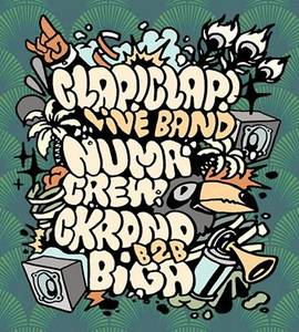 Carnival Party! Clap!Clap! Live band, Numa Crew, Ckrono b2b Biga
