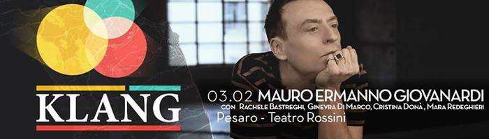 Mauro Ermanno Giovanardi - Klang festival - Pesaro