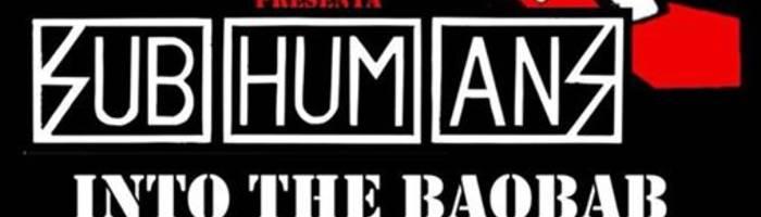 SUBHUMANS  -IntoTheBaobab - Rake-Off-