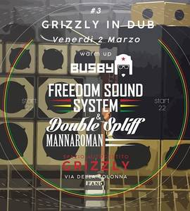 Grizzly in Dub #3