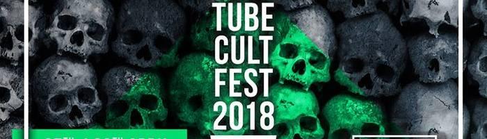 TUBE CULT FEST 2018 • Chapter X