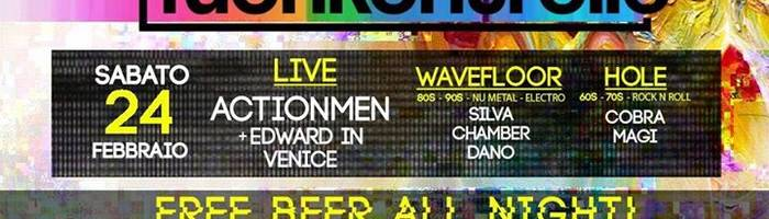 FuoriKontrollo - Live: Actionmen / Edward in Venice