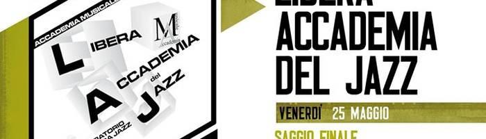 Libera Accademia Del Jazz - saggio finale - live @Piccadilly