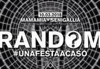 Random® • Senigallia • Mamamia