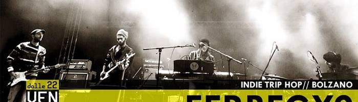 Ferbegy? [indie trip hop live] / opening act: HU / RuDj djset