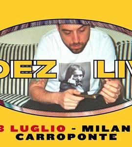 COEZ live   Milano - Carroponte