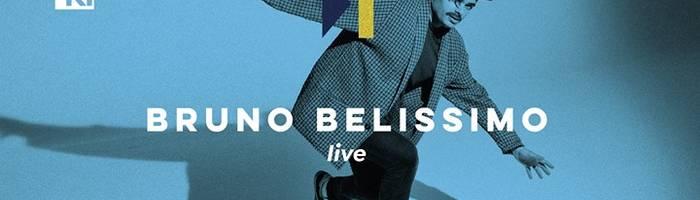 Skip to • Bruno Belissimo Live • Kabuki