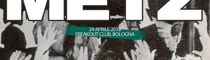 METZ | Freakout Club