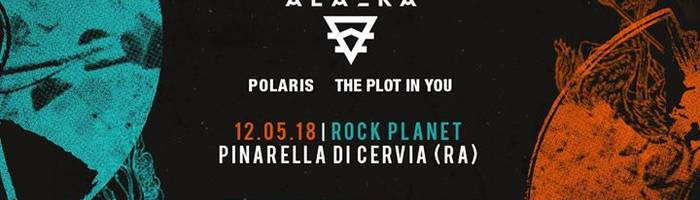 Alazka / Polaris / The Plot In You | Rock Planet
