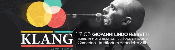 Giovanni Lindo Ferretti - TERRE IN MOTO (recital voce e violino)