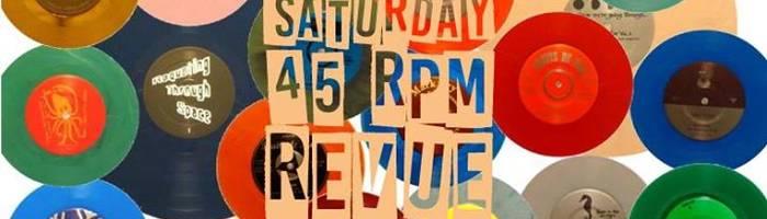 Sabato 10 Marzo // Saturday 45 Rpm Revue