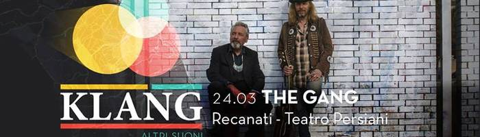 The Gang - Klang festival - Recanati
