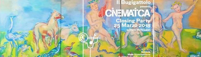 Il Bugigattolo pres. Cinematica Closing Party (w/ Porto Bello djset)