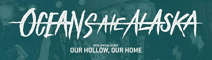 Oceans Ate Alaska + Our Hollow Our Home @Wave, Misano Adriatico