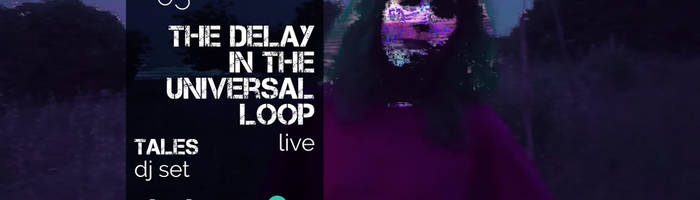 The Delay in The Universal Loop live feat. Klang Festival