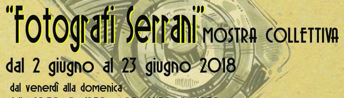 """Mostra Collettiva """"Fotografi Serrani"""""""