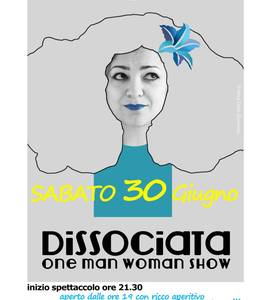 "Romina Antonelli in ""DISSOCIATA one man woman show"""